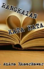 RANGKAIAN KATA KATA by RoseIchel99