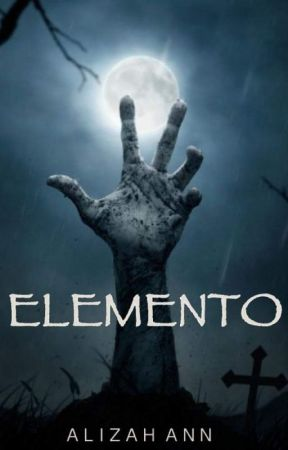 ELEMENTO (Collection of Tagalog Horror Stories) by AlizahAnn