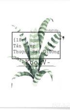 [✿KookV✿]{18+} Tân lang thượng sai giường by DipBi49