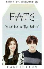 """✳FATE; """"A Letter In The Bottle"""" [✔] by jungjung-ie"""