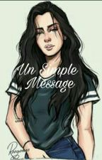 Un Simple Message by Team_Jauregui_27