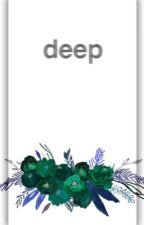 Deep by blkwntr