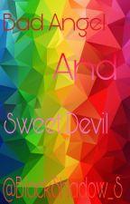Bad Angel & Sweet Devil by BlackShadow_S