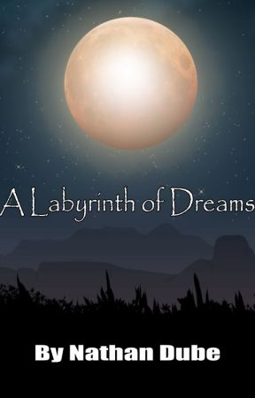 A Labyrinth of Dreams: Excerpt by dubiousmonk