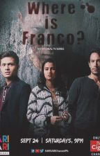 Where is Franco? (Published under VIVA PSICOM and featured as TV Series) by TheLadyInBlack09
