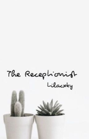 The Receptionist by nehaellla