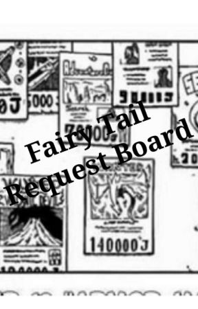 Fairy Tail Request Board by Mancrox