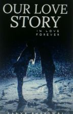 Our Love Story #YourStoryIndia by sanyabhardwaj20