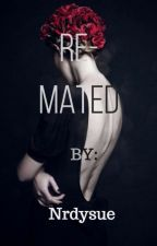 Re-mated by nrdysue