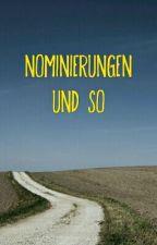 Nominierungen und so by Khorena