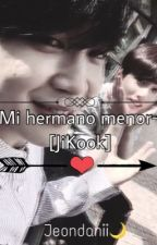 Mi hermano menor~ [JiKook]  by DaniiZaba