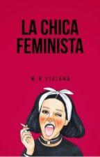LA CHICA FEMINISTA (#PGP2017) by maravi29