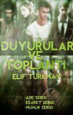 Duyuru Ve Toplantı by elif_turkhay