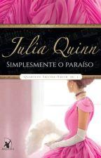 Simplesmente o paraíso (Quarteto Smythe-Smith #1) - Julia Quinn by vpontes11