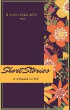 Short Stories (a Collection) by RecklessBlackstar