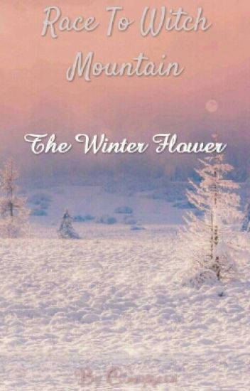 Race To Witch Mountain-The Winter Flower