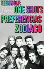 🐺Zodiaco, One Shots, Preferencias: Teen Wolf🐺 by Cold_Night_Girl