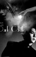 Dark castle by kaizy1