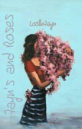 ZAYN'S aNd Rose'S🌹 by LostlnZayn