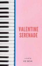 Valentine Serenade by VieDevh