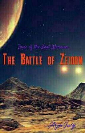Tales of the Last Warrior: The Battle of Zeidon by arjunator