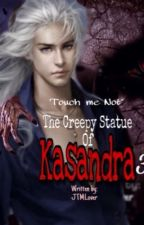 The Creepy Statue of Kasandra 3 'Touch me Not' by JTMLover
