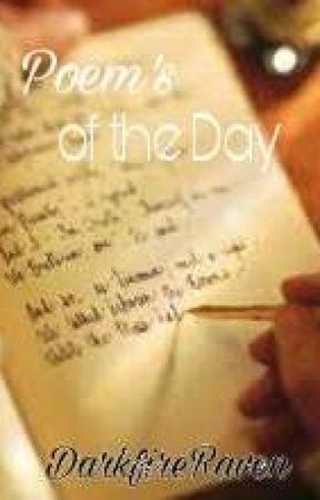 Poem's of the Day by DarkfireRaven