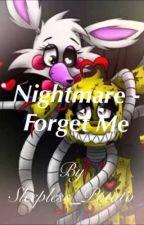Nightmare - Forget Me (Springtrap X Mangle: Springle) by LittleMissDread