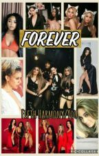 Fifth Harmony/You - Forever by Frisefifthharmony
