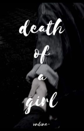 death of a girl|Dan Howell AU by online-