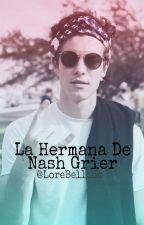 Hermana De Nash Grier ( Shawn Y Tu ) by LoreBellido