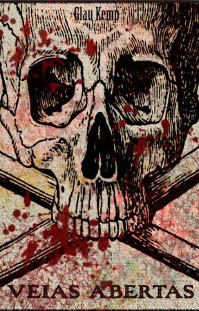 Veias Abertas Não Sangram Para Sempre by GlauKemp