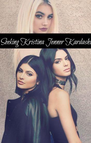Seeking Kristina Jenner Kardashian.[COMPLETO]