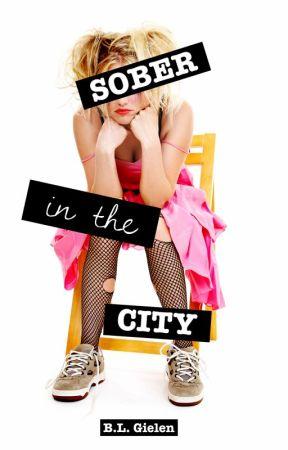 SOBER IN THE CITY by BLGielen