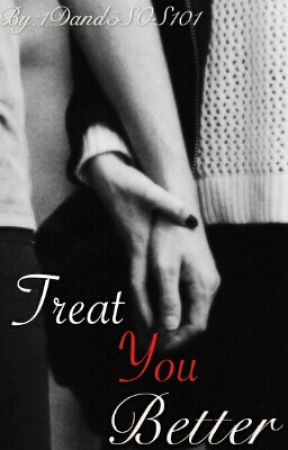 Treat You Better by 1Dand5SOS101