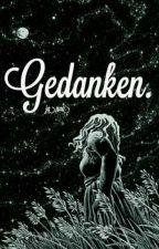 Gedanken. by Ja_naa