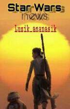 Star Wars News by luzik_ananasek