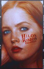 Hilos Rojos. by zigaoliv
