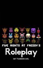 FNAF ROLEPLAY by ILoveMuffinsMore