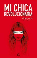 Mi chica revolucionaria  by lluerna