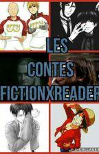 Les contes fictionxreader [] Commandes fermées [] by Halmielle