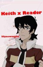 Time Bomb! (Keith x Reader!) by lilynewtonlol