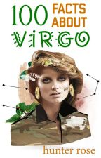 100 facts about Virgo by antireputation