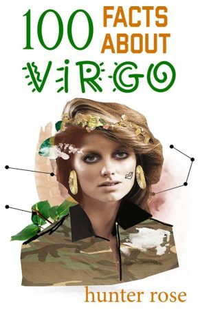 ❌ 100 facts about Virgo ❌ by HeartbreakerMD