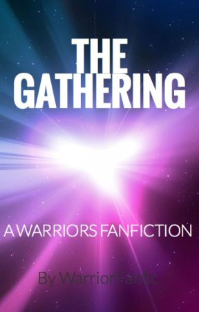 The Gathering by WarriorFanfic