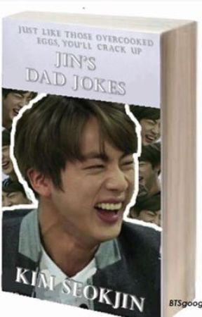 Jin Daddy Jokes by taehyungtaebaby
