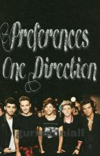 Preferences - One Direction by guriadoNiall