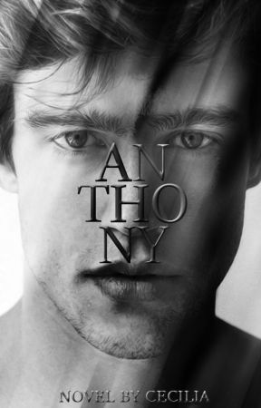 Anthony• Book 2 ManxMan by Cecilia_Chavez