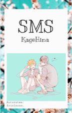 SMS  //   KageHina   //   ❌ by Rudolfcchi