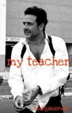 my teacher. (Jeffrey Dean Morgan) by scarlettruizr